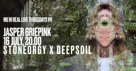MU In Real Live Thursdays #6: STONEORGY x DEEPSOIL